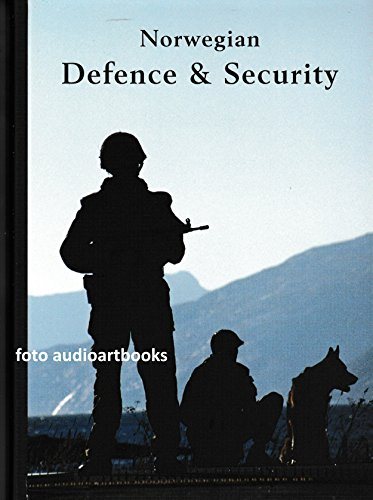 NORWEGIAN DEFENCE AND SECURITY