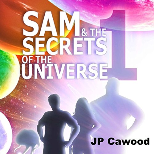 Sam & the Secrets of the Universe: Monad audiobook cover art