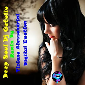 Deep Soul (Remix By Tiziano Alessandrini Digital Emotion)