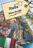 Italia Diario de viaje: Cuaderno de bitácora para contar tus recuerdos y la historia | Planea tu viaje y escribe tus recuerdos | Anécdota de tu estancia |