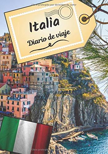 Italia Diario de viaje: Cuaderno de bitácora para contar tus recuerdos y la historia   Planea tu viaje y escribe tus recuerdos   Anécdota de tu estancia  
