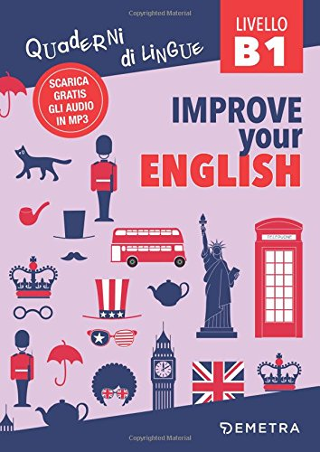 Improve your english B1. Con Contenuto digitale per download