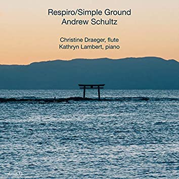 Respiro / Simple Ground