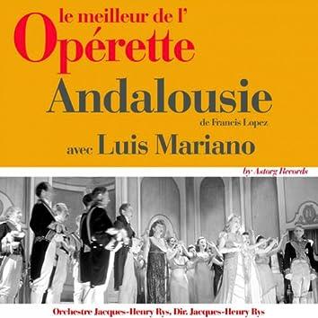 Andalousie (Le meilleur de l'opérette)