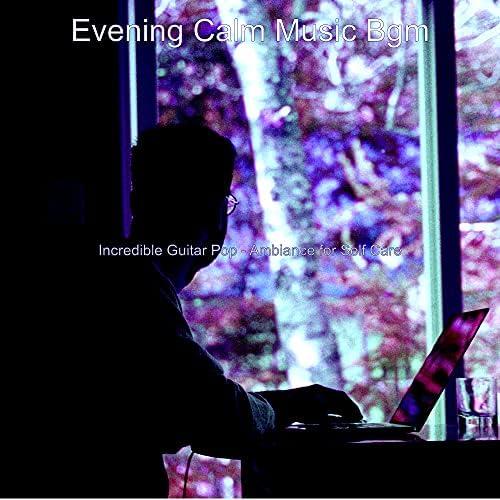 Evening Calm Music Bgm