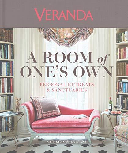 O\'Shea-Evans, K: Veranda: A Room of One\'s Own: Personal Retreats & Sanctuaries