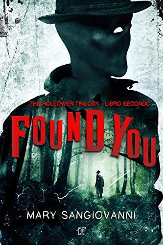 Found You (The Hollower Trilogy - Libro Secondo) eBook: Mary SanGiovanni,  Marco Garofalo: Amazon.it: Kindle Store