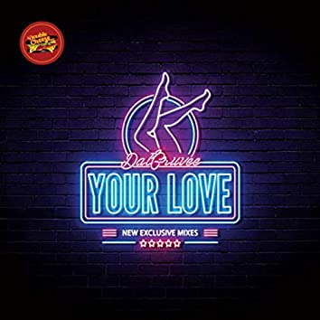Your Love Feat. Emmanuela (Remixes)