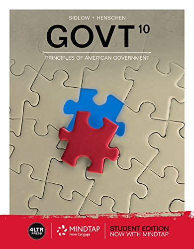 Compare Textbook Prices for GOVT with MindTap Political Science, 1 term 6 months Printed Access Card 10 Edition ISBN 9781337405287 by Sidlow, Edward I.,Henschen, Beth