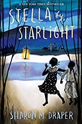 stella by starlight by sharon m. draper is a chapter book for kids set in jim crow south