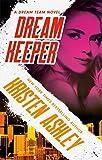 Dream Keeper (Dream Team Book 4) (English Edition)