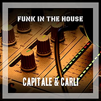 Funk In The House