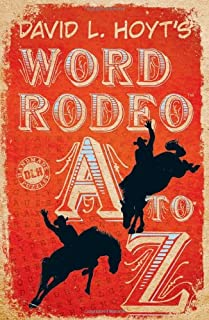 David L. Hoyt's Word Rodeo  A-to-Z