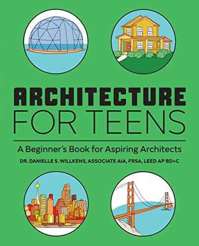 Architecture for Teens: A Beginn...