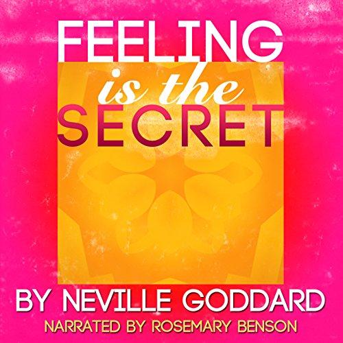 Feeling Is the Secret audiobook cover art
