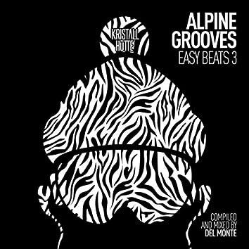 Alpine Grooves Easy Beats 3 (Kristallhütte) (DJ Mix)