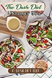 The Dash Diet Younger You: A Dash Diet Book: Slow Cooker Recipes For Beginners (English...