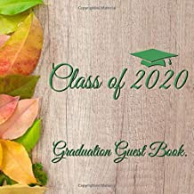 Class of 2020 Graduation Guest Book: Rustic Wooden Background Guestbook With Write In Advice Lib Prompts For Guests, Funny Keepsake Memory Book Gift
