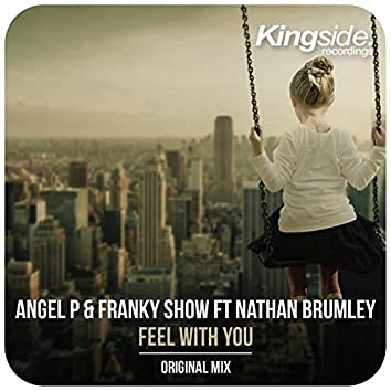 Feel with You (feat. Nathan Brumley)