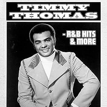 Timmy Thomas - R&B Hits & More