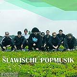 Slawische Popmusik...