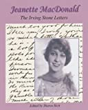 Jeanette MacDonald: The Irving Stone Letters