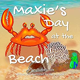 Maxie's Day at the Beach (SCRUFFUTOE TALES Book 6) by [MARY LOUISE]