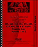 International Harvester 385 454 464 484 574 584 674 684 784 84 Hydo 884 Chassis Tractor Service Manual (IH-S-385,454+)