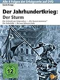 Der Jahrhundertkrieg: Der Sturm
