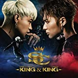 KING&KING(FLY LIKE A DRAGON/AFTER PARTY/RAKUEN/CHASIN')