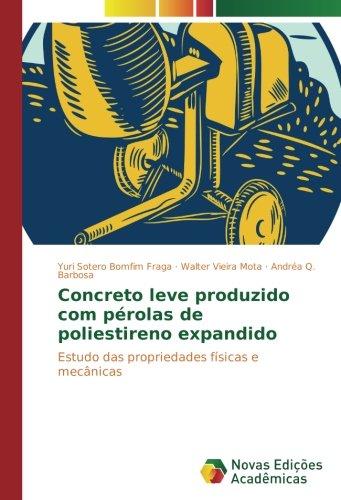 Sotero Bomfim Fraga, Y: Concreto leve produzido com pérolas