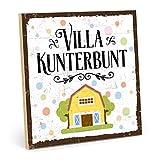 TypeStoff Holzschild mit Spruch – Villa KUNTERBUNT – im