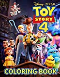 Toy Story 4 Coloring Book: Easy Coloring Book For Fans Of Toy Story 4 With Easy Coloring Pages In High-Quality | Perfect Way Encouraging Creativity And Build Hand-Eye Coordination