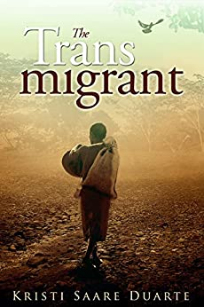 The Transmigrant: The Lost Years of Jesus (a novel) by [Kristi Saare Duarte]