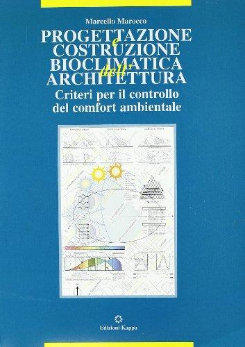 Progettazione e costruzione bioclimatica dell'architettura
