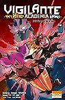Vigilante - My Hero Academia Illegals, tome 10 par Horikoshi