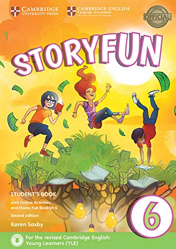Storyfun for Starters, Movers and Flyers 6 2nd Edition: Student's Book with online activities and Home Fun Booklet