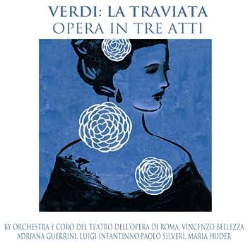 Verdi: La Traviata (Opera in Tre Atti)