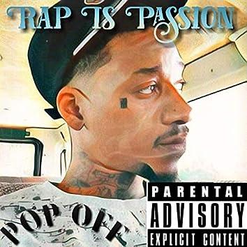 Rap. Is. Passion.