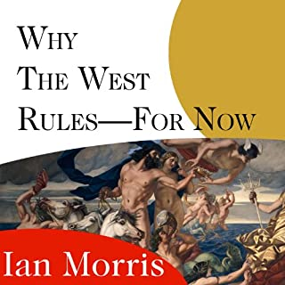 Why the West Rules - for Now audiobook cover art