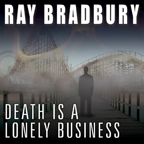 Death Is a Lonely Business cover art