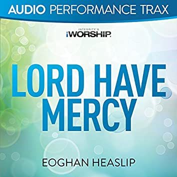 Lord Have Mercy [Audio Performance Trax]