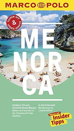 MARCO POLO Reiseführer Menorca: Reisen mit Insider-Tipps. Inklusive kostenloser Touren-App & Events&News