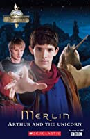 The Adventures of Merlin: Arthur and the Unicorn plus audio