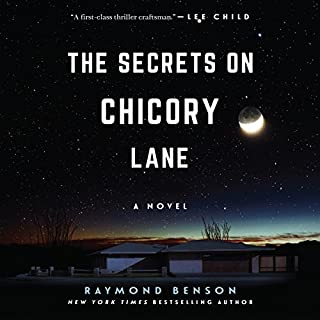 The Secrets on Chicory Lane     A Novel              Written by:                                                                                                                                 Raymond Benson                               Narrated by:                                                                                                                                 Donna Postel                      Length: 7 hrs and 46 mins     Not rated yet     Overall 0.0
