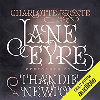 Jane Eyre                   Written by:                                                                                                                                 Charlotte Bronte                               Narrated by:                                                                                                                                 Thandie Newton                      Length: 19 hrs and 10 mins     143 ratings     Overall 4.7