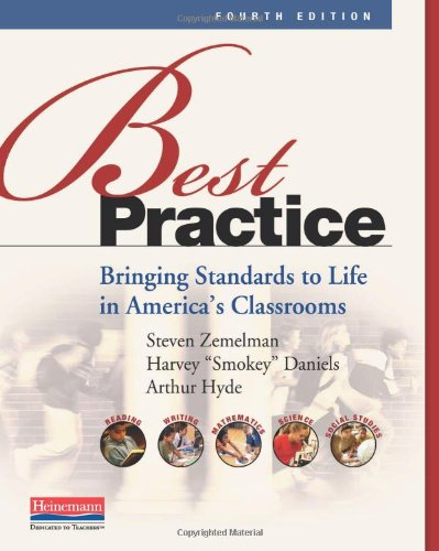Best Practice Fourth Edition Bringing Standards To Life In Americas Classrooms