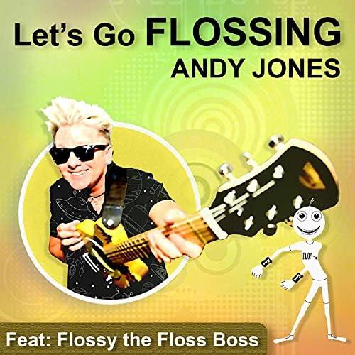 Andy Jones feat. Flossy the Floss Boss