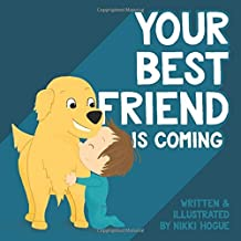 Your Best Friend is Coming