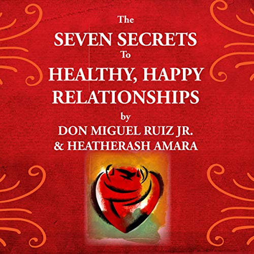 The Seven Secrets to Healthy, Happy Relationships                   Autor:                                                                                                                                 Don Miguel Ruiz Jr.,                                                                                        HeatherAsh Amara                               Sprecher:                                                                                                                                 Charlie Varon                      Spieldauer: 4 Std. und 53 Min.     Noch nicht bewertet     Gesamt 0,0